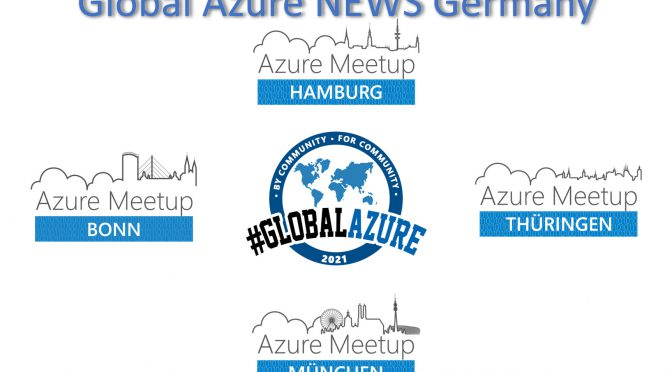 Global Azure NEWS Germany Meetup Konferenz für Global Azure